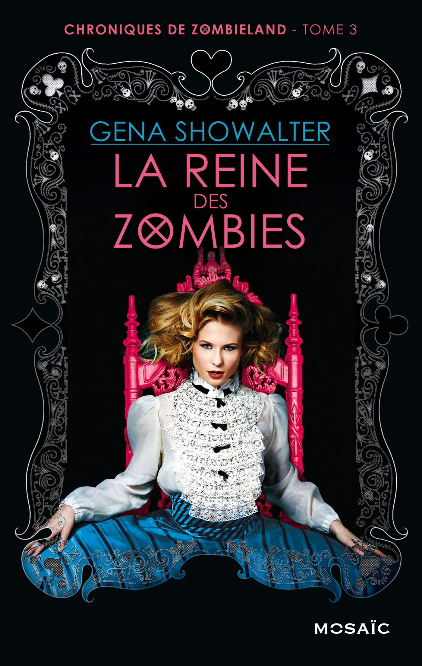 Chronique de Zombieland La Reine des Zombies