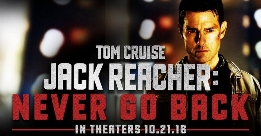 Jack Reacher Never Go Back Banner
