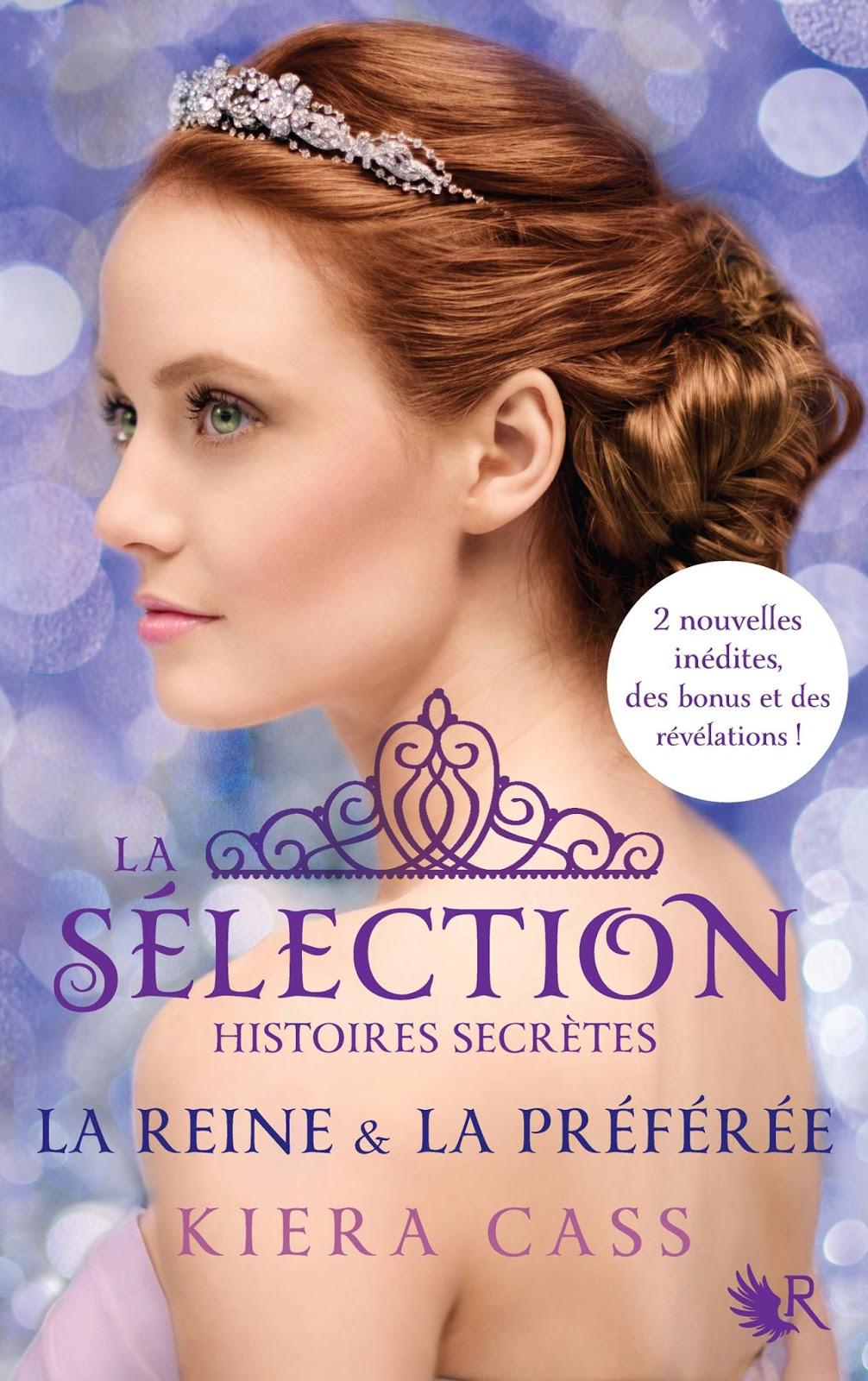 La Sélection - Histoires Secrètes - La Reine et la Préférée
