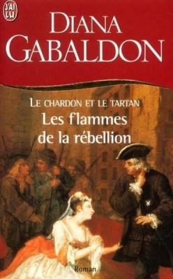 Le Chardon et le Tartan, Tome 4 : Les Flammes de la rébellion